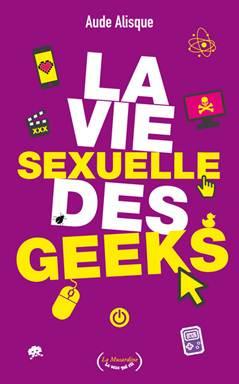 la vie sexuelle des geeks