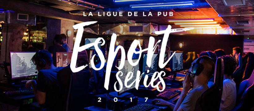 esport series ligue de la pub