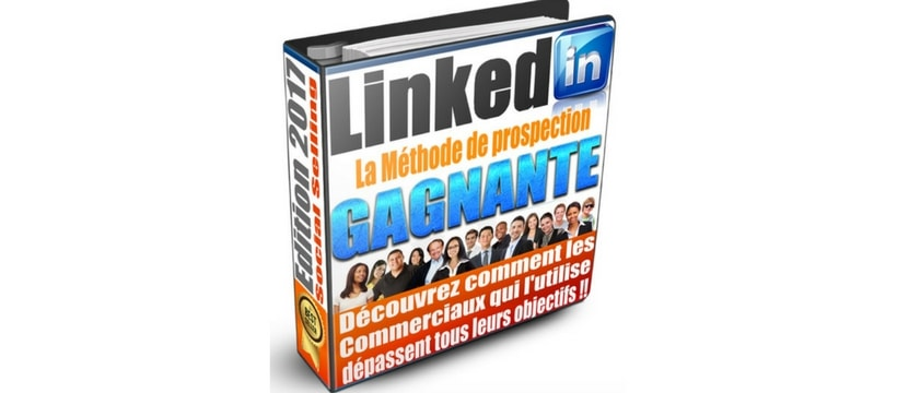LinkedIn la methode de prospection gagnante