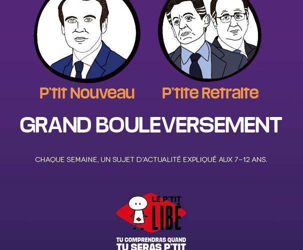 Nicolas Sarkozy, François Hollande, Emmanuel Macron dans le P'tit Libé