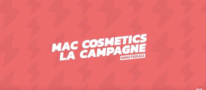 la campagne mac cosmetics sur minutebuzz