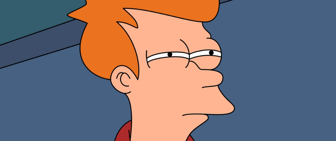 Not sure if, le meme de Fry issu de Futurama
