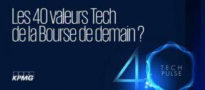 Appel à candidature : KPMG lance le baromètre Tech Pulse 40