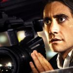 NIght Crawler Jake Gyllenhaal