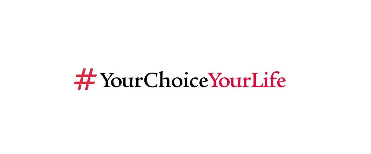 #YourChoiceYourlife