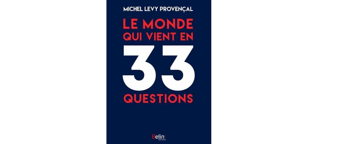 Couverture du livre : Le monde qui vient en 33 questions