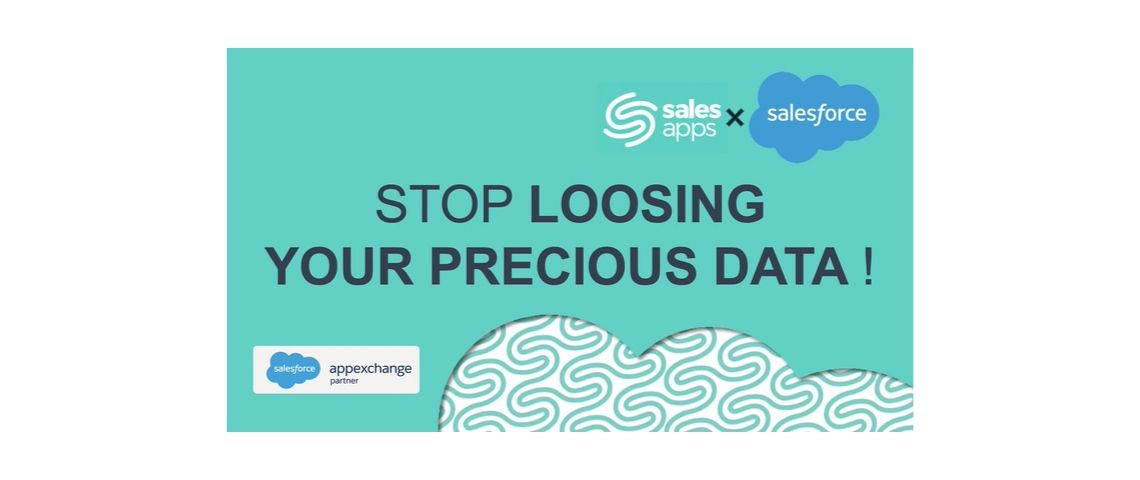 Visuel du slogan de salesapps : stop loosing you precious data !