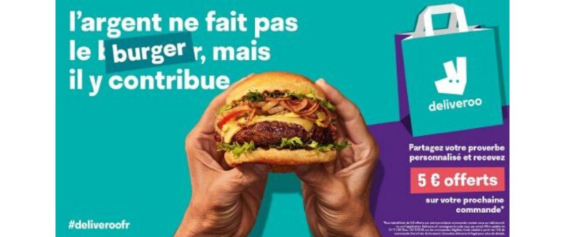 Ca^pture de la campagne Deliveroo : L'argent ne fait pas le Burger mais il y contribue