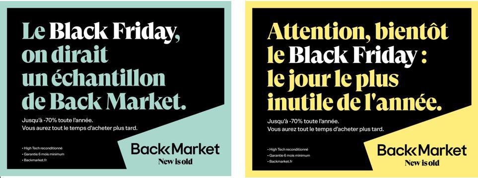 Slogan Back Market ! Le black market on dirait un échantillon de Back Market et Attention, bientôt le black friday : le jour le plus inutile de l'année