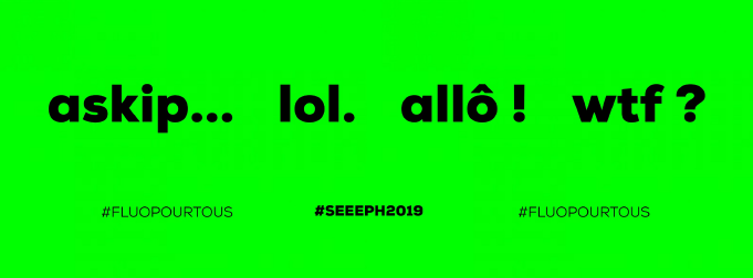 Signe appartenant au langage sms : Lol, Allo, Askipond vert fluo