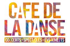 CAFÉ DE LA DANSE DE LA MUSIQUE ET ARTS
