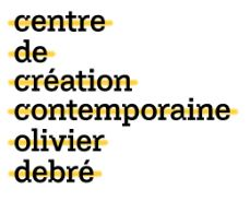 CENTRE DE CREATION CONTEMPORAINE OLIVIER DEBRE