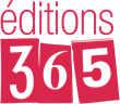 ÉDITIONS 365