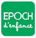 EPOCH D'ENFANCE
