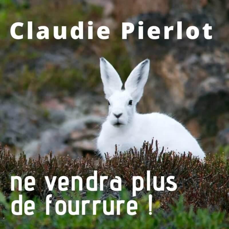 lapin avec la mention : Claudie Pierlot ve vendra plus de fourrure