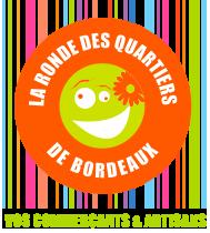 LA RONDE DES QUARTIERS DE BORDEAUX