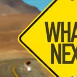 """Un panneau """"what's next"""" sur la route aux Etats-Unis"""