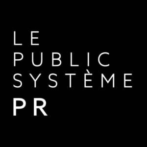 LE PUBLIC SYSTÈME PR