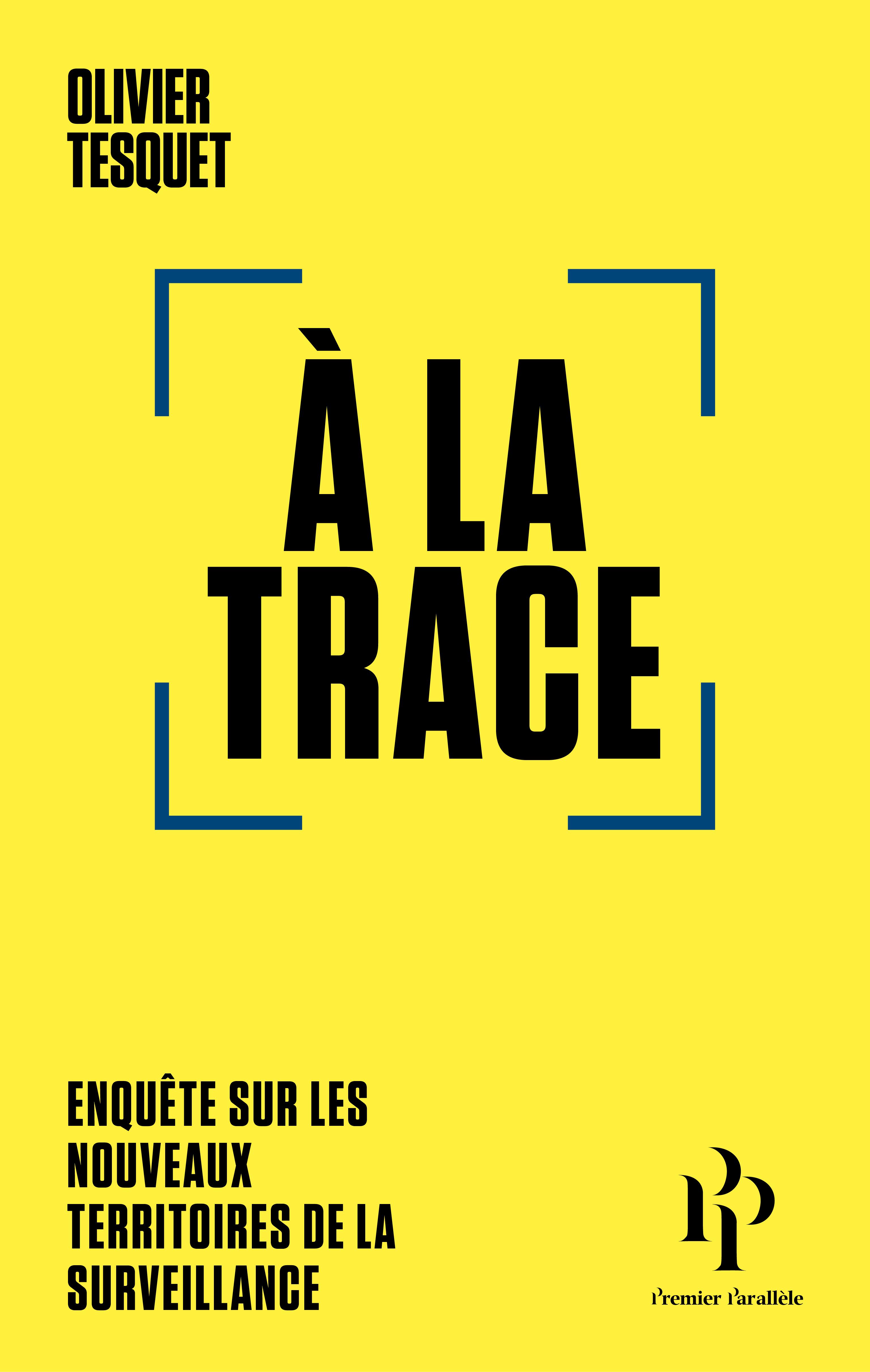 Couverture jaune de l'ouvrage A la trace