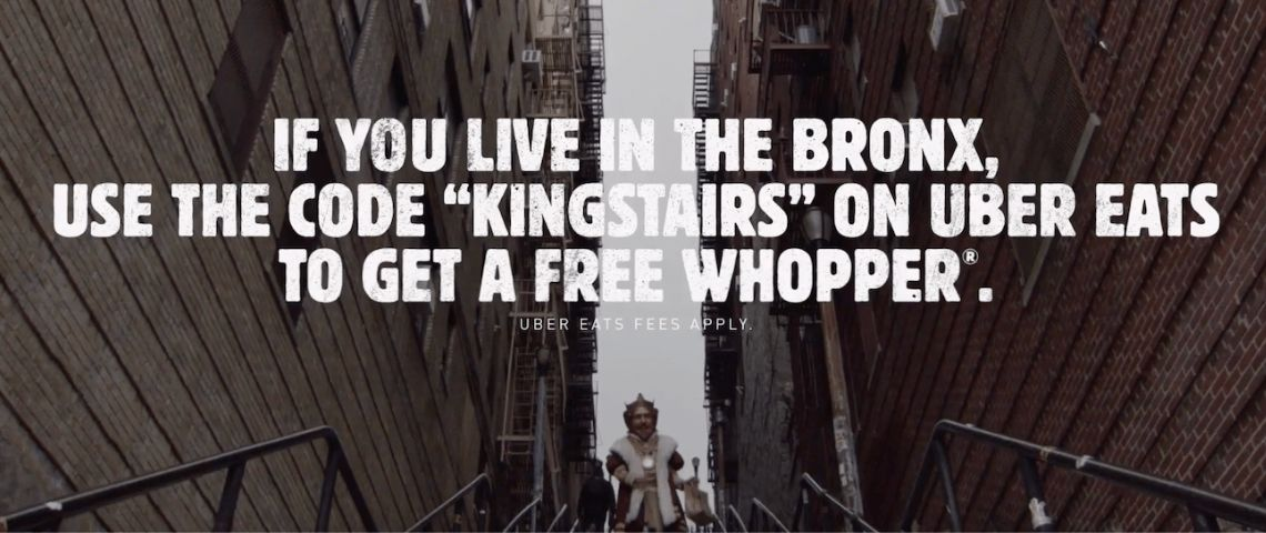 Affiche de Buirger King :  - If you libe in the Bronx use te code  - Kingstairs -  on uber ats to get a free whopper