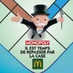 """Personnage du jeu monopoly sur le plateau avec l'inscription """"il est temps de repasser par la case McDo"""