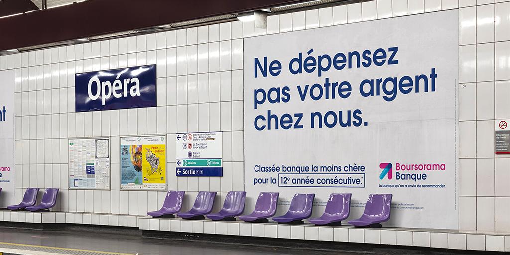 Campagne affichage Boursorama : Ne dépensez pas votre argent chez nous