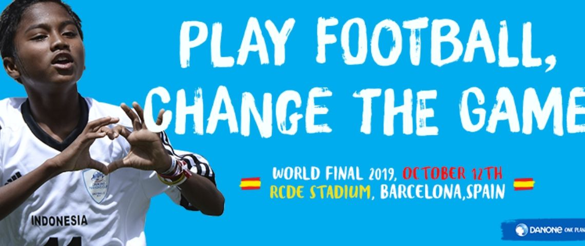 Slogan Danone Nations Cup, Play Football change the Game