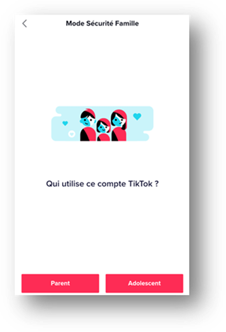 Mode sécurité famille de l'appli TikTok