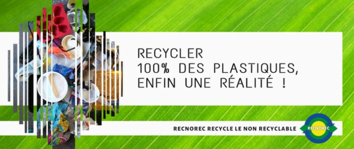 Slogan : Recycler 100% des plastiques, enfin une réalité