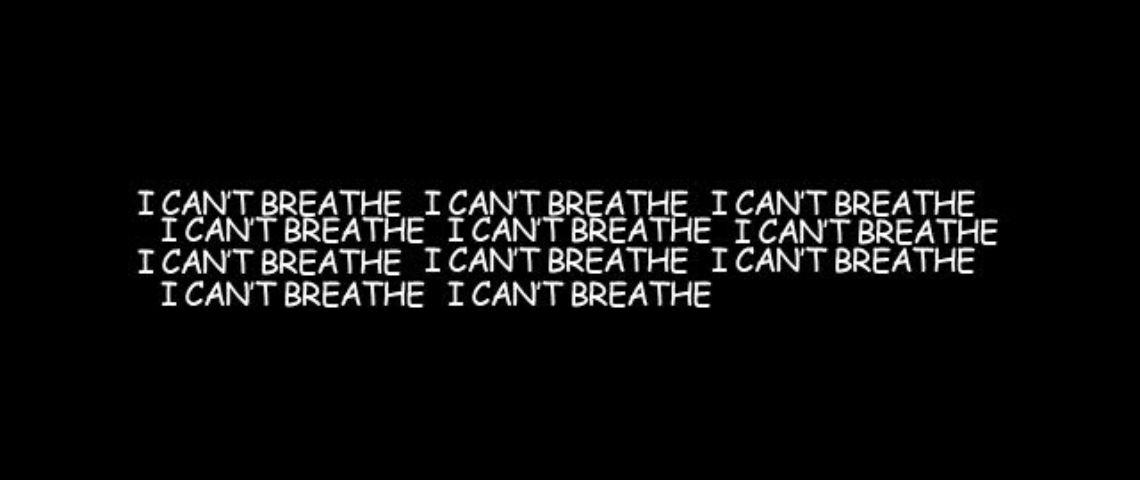 I can't breathe écrit en blanc sur fond noir
