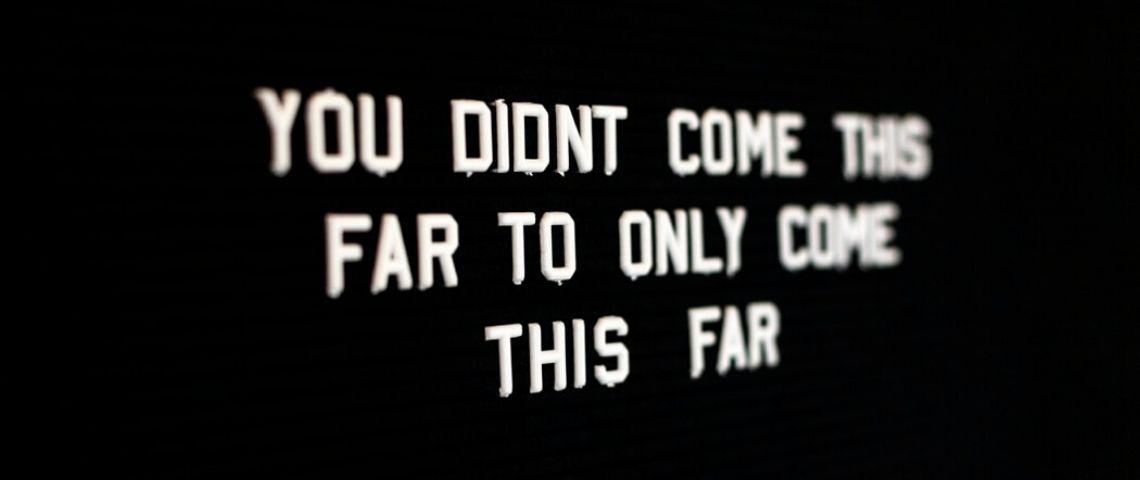 Tu n'es pas allée aussi loin pour aller aussi loin