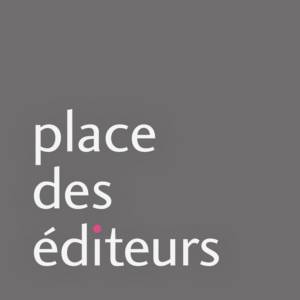 PLACE DES EDITEURS