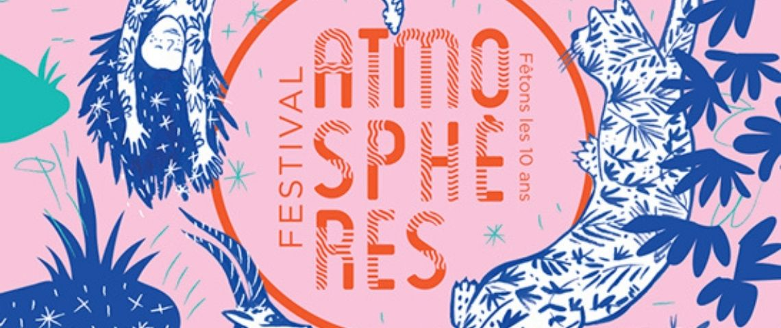 Cinéma, arts, sciences... le festival Atmosphères fête ses 10 ans