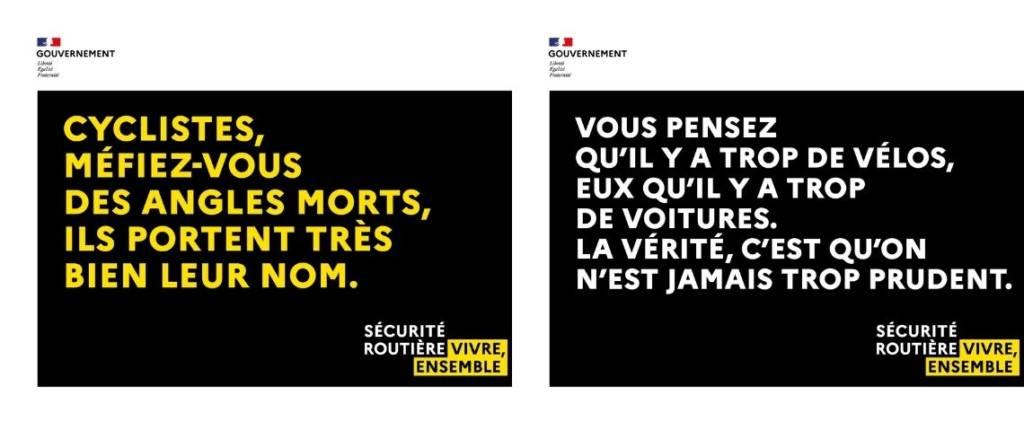 Affiches de la campagne de sensibilisatio nde la sécurité routière : Vous pensez qu'il y a trop de vélos eux qu'il y a trop de voitures. La vérité c'est qu'on est jamais trop prudent. / Cyclsite méfiez-vous des angles morts, ils portent très bien leur nom