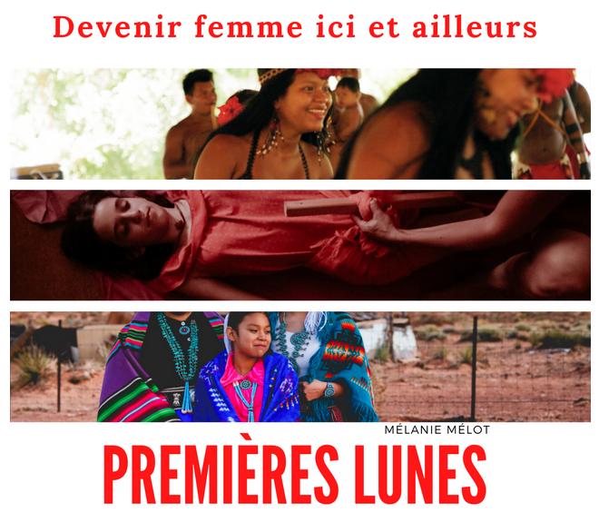 Affiche du documentaire Devenir femme ici et ailleurs - Premières Lunes