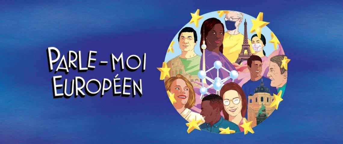 Logo de la série de podcast  - Parle-moi Européen -