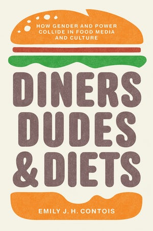 Diners, dudes and diets