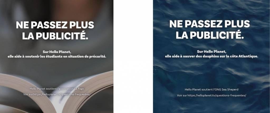 """Affche avec le message suivant:  Ne passe plus la publicté:  Sur Hello Planet ,elle aide à sauver des espèces menacées"""""""