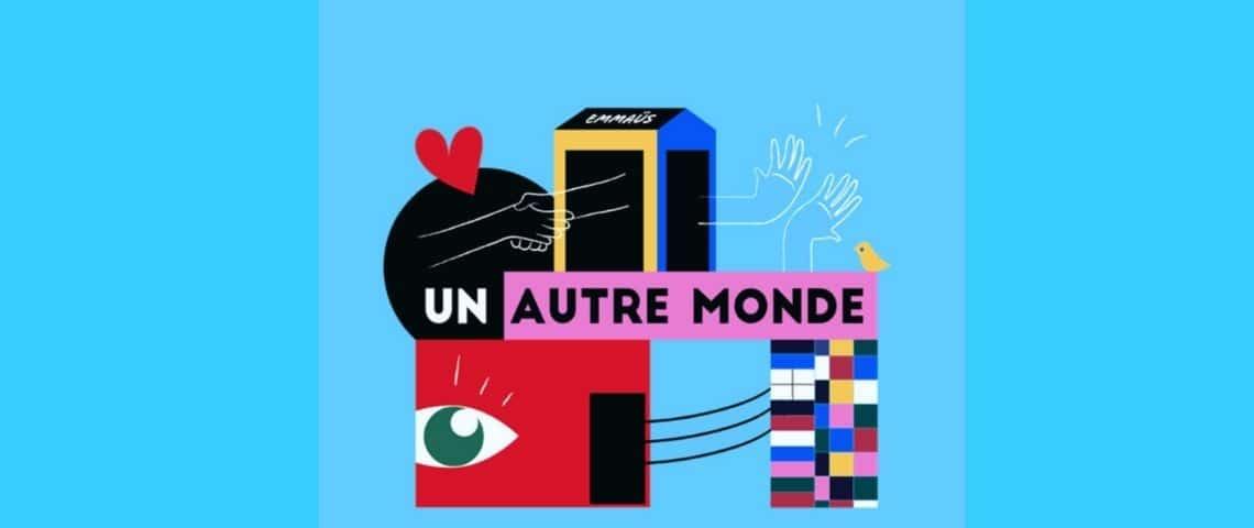 Logo  - Un Autre Monde -  - Campagne Podcast Emmaüs