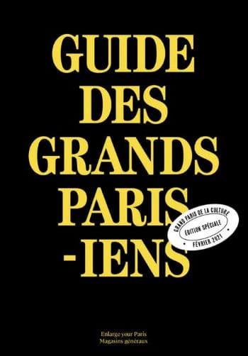 Trois ans après le succès de la première édition, les Magasins généraux et Enlarge your Paris enrichissent leur vision du Grand Paris en publiant le Guide des Grands Parisiens 2021-2023