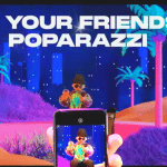 """""""Be your friends poparazzi"""""""