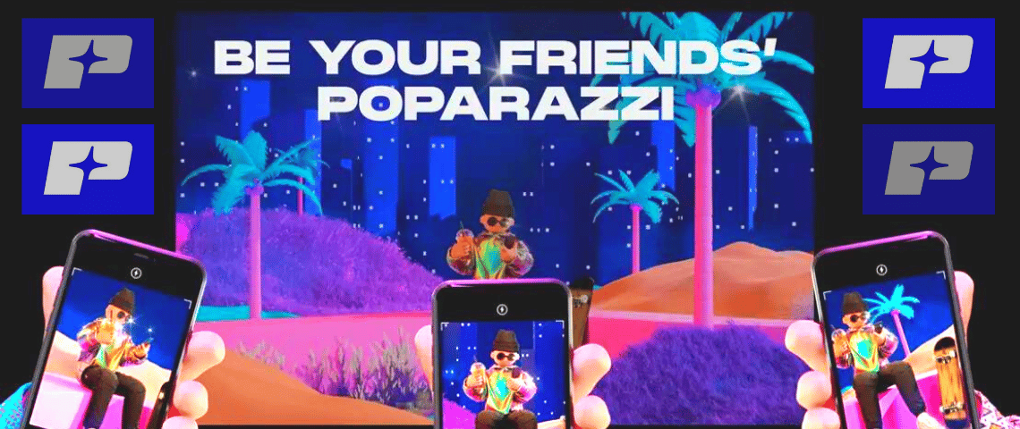 - Be your friends poparazzi -