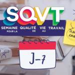 Affiche de la semaine pour la qualité de vie au travail (SQVT)